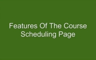 Features of the Course Scheduling Page