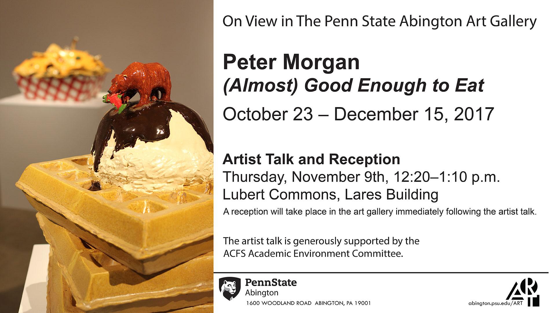 Peter Morgan Almost Good Enough To Eat Penn State Abington