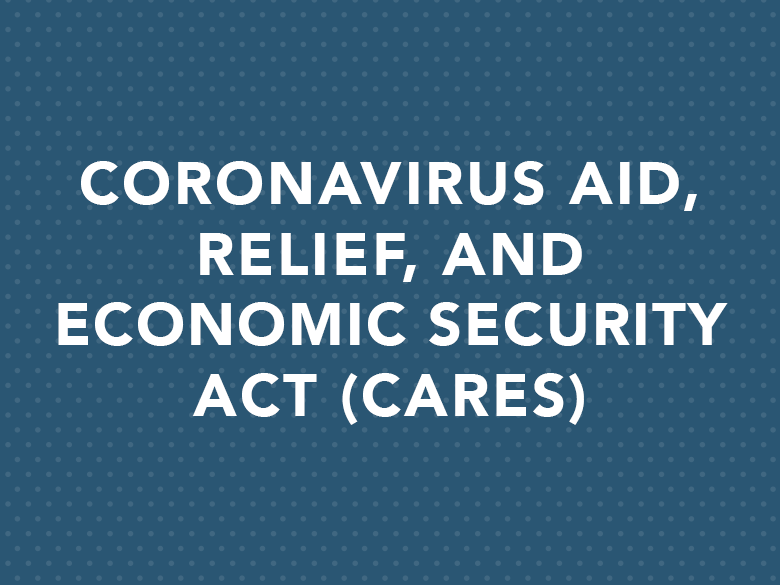 CARES Act Funding FAQs